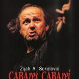 Zijah A. Sokolović : CABAres CABArei